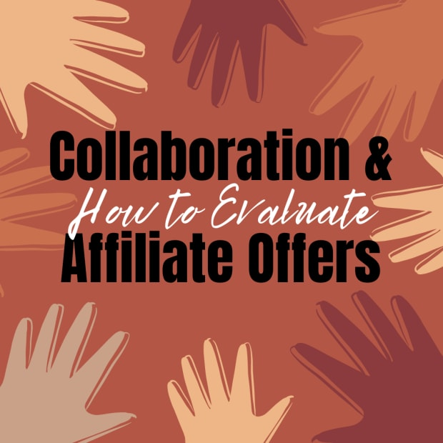 how-to-evaluate-collaboration-and-affiliate-offers