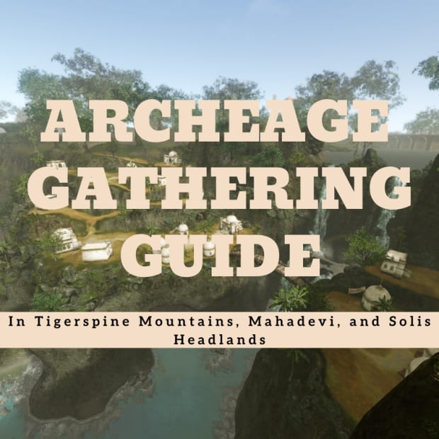 archeage-a-gathering-guide-for-tigerspine-mountains-mahadevi-and-solis-headlands