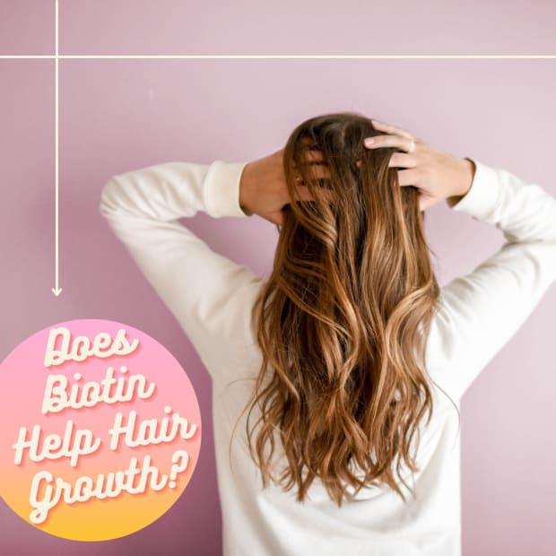 does-biotin-help-hair-growth