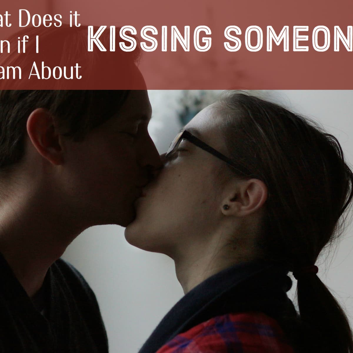What to say before you kiss a girl