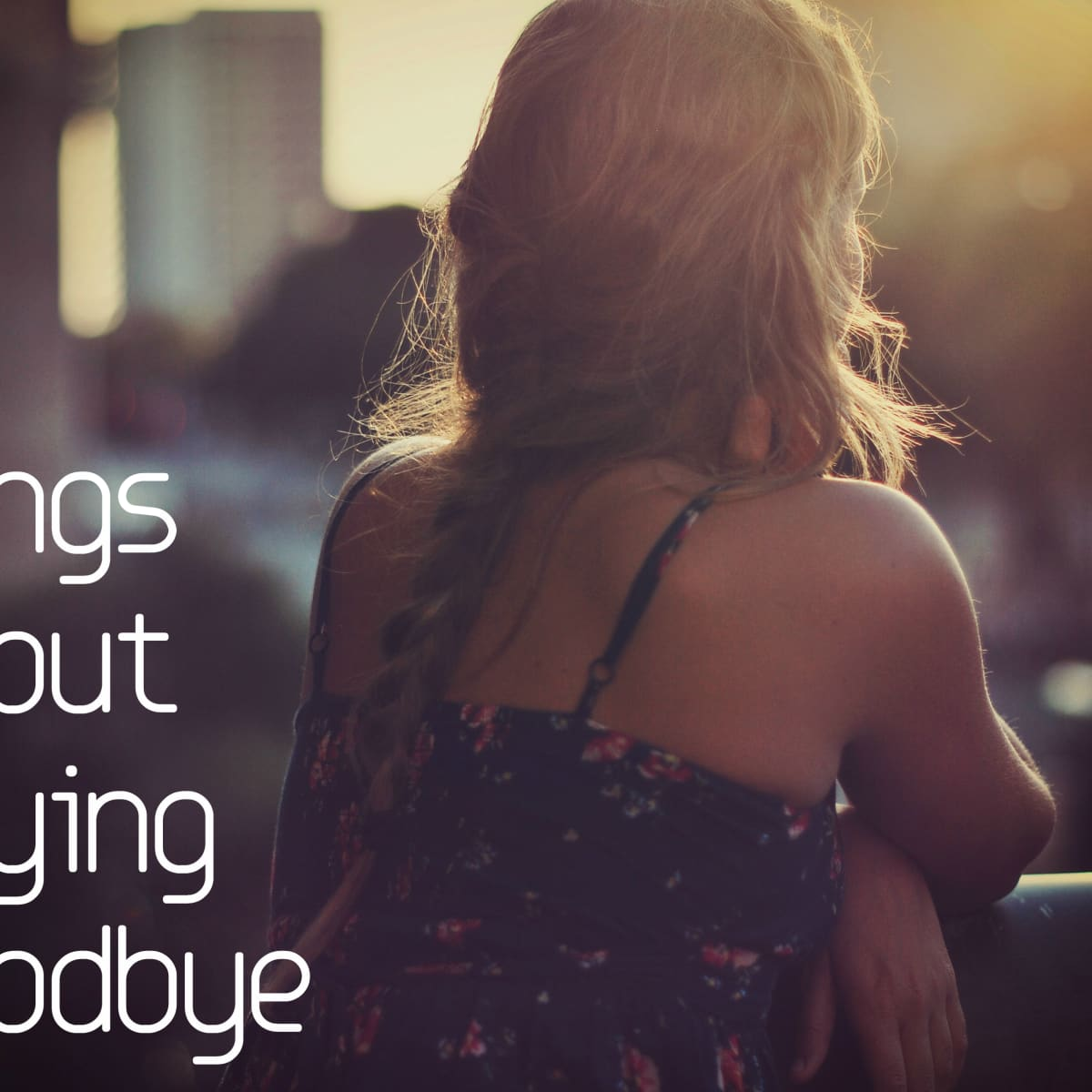 Goodbye message thank for and boyfriend you Heartfelt Goodbye