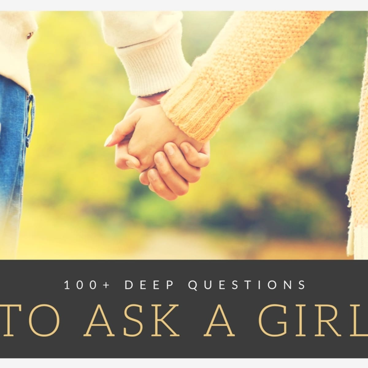 Questions to a perfect girl ask 10 Great