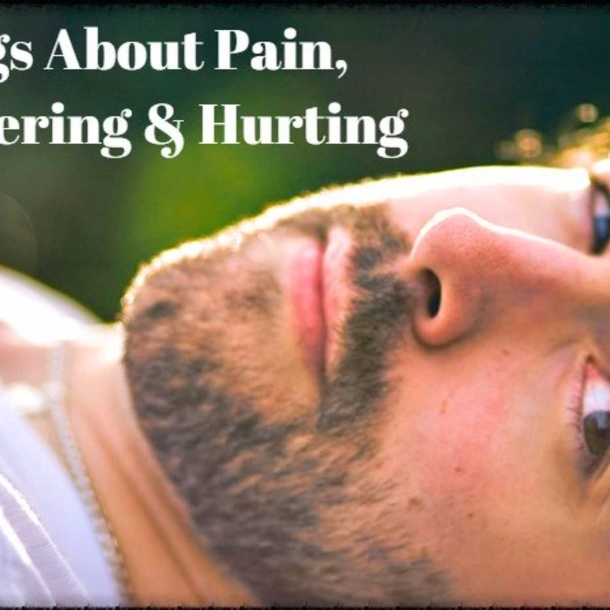 32 Songs About Pain, Suffering, and Hurting   Spinditty