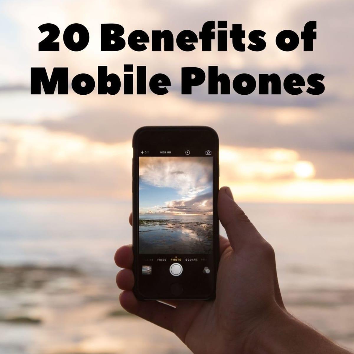 20 Advantages of Mobile Phones - TurboFuture