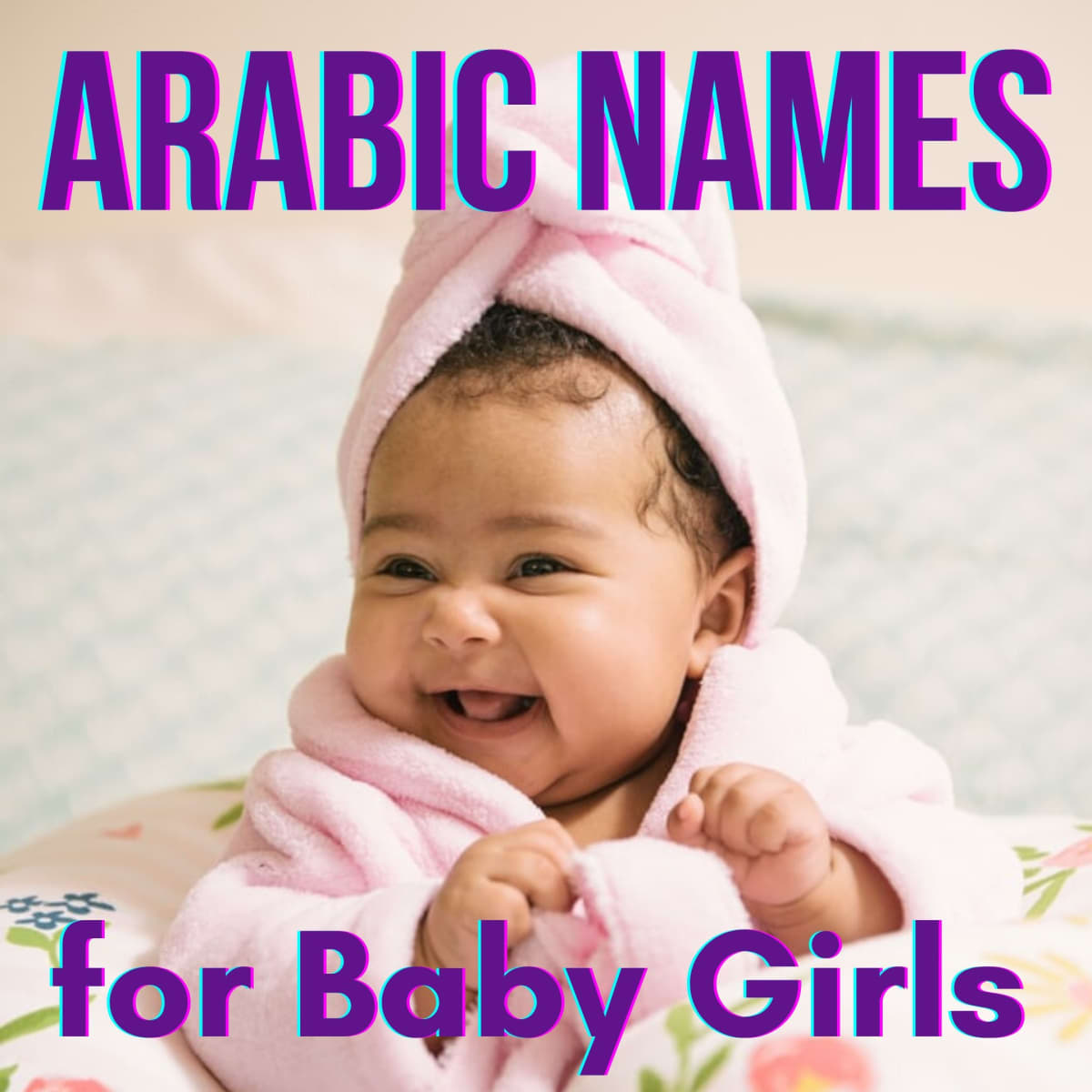 20+ Arabic Baby Girl Names and Meanings Modern and Cute ...