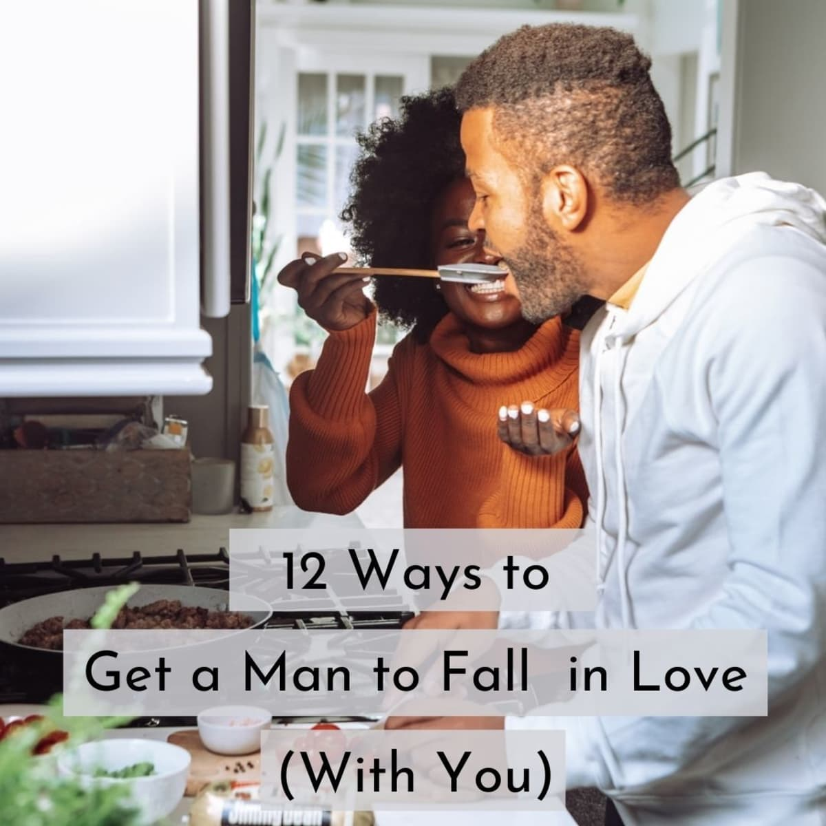 A man love in when deeply is How Does