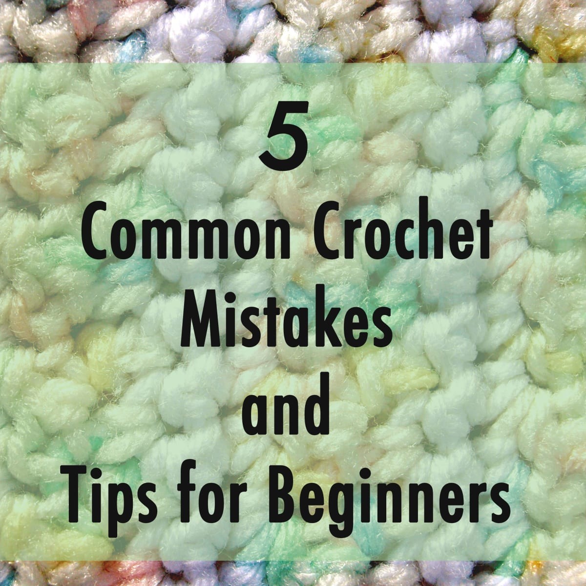 three tips for learning crochet or why is my project all wonky looking
