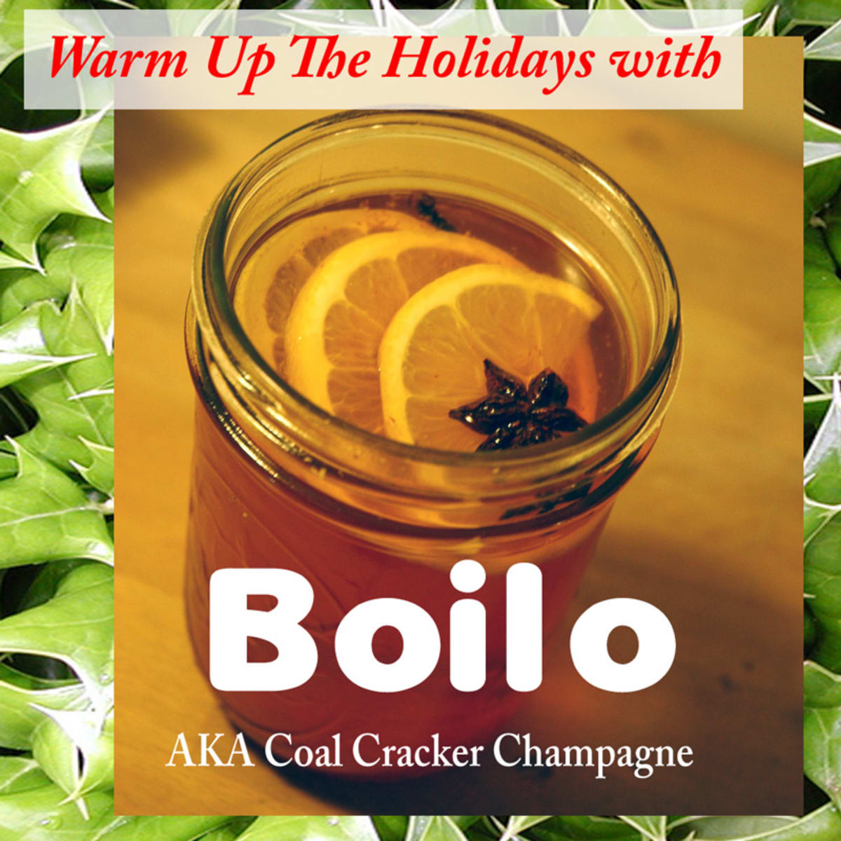 How To Make Boilo A Pennsylvania Holiday Beverage Delishably