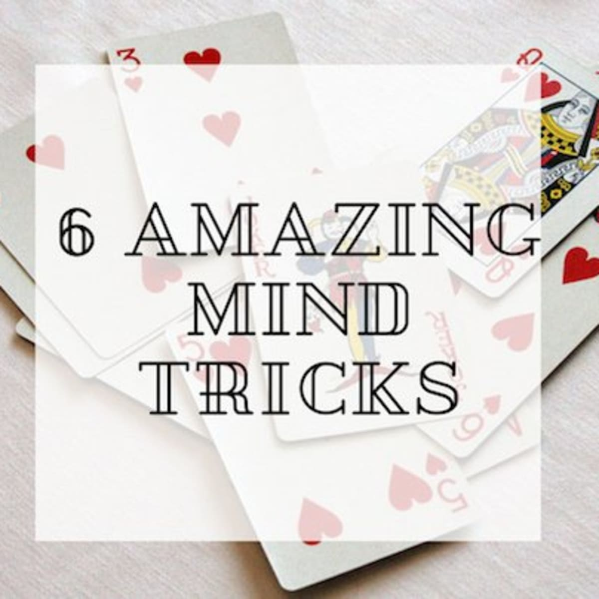 6 Amazing Mind Tricks To Play On Your Friends Owlcation Education