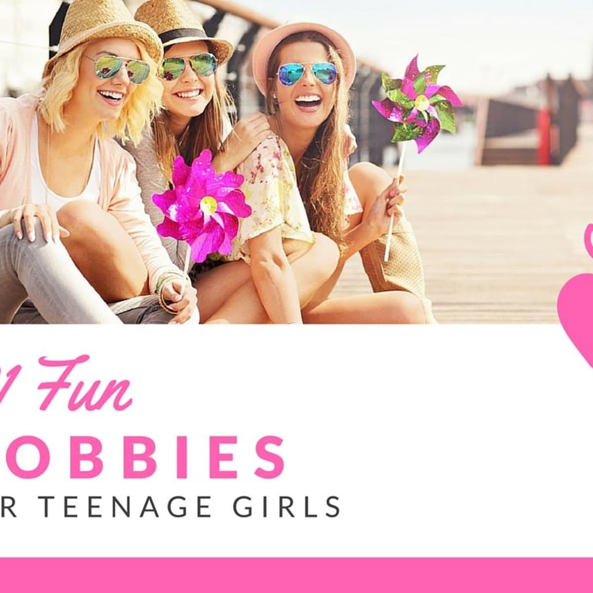 101 Fun Hobbies For Teenage Girls Wehavekids