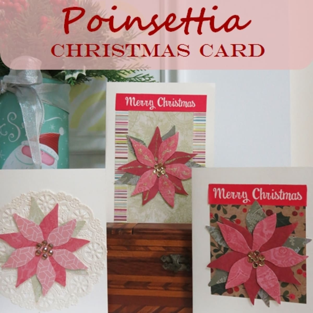 How To Make A Poinsettia Christmas Card Without Any Special Equipment Feltmagnet Crafts