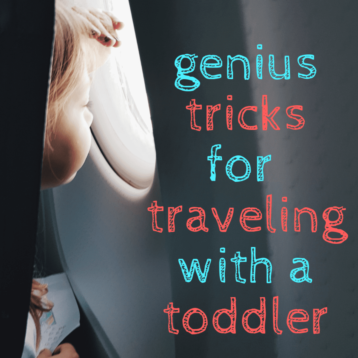 Traveling With a One Year Old The Best Toys and Travel Tips ...