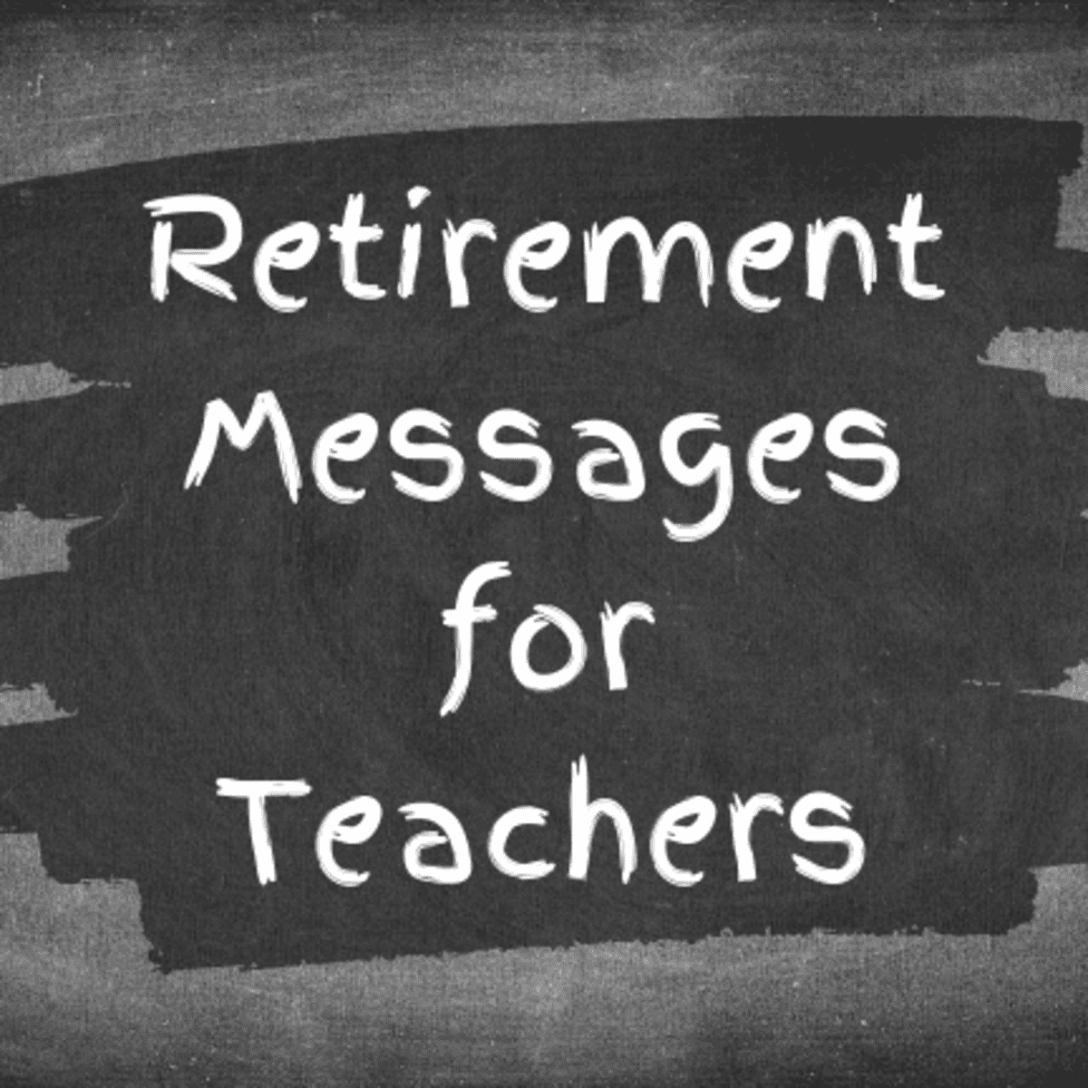 Retirement Messages for Teachers and Mentors With Funny Quotes ...