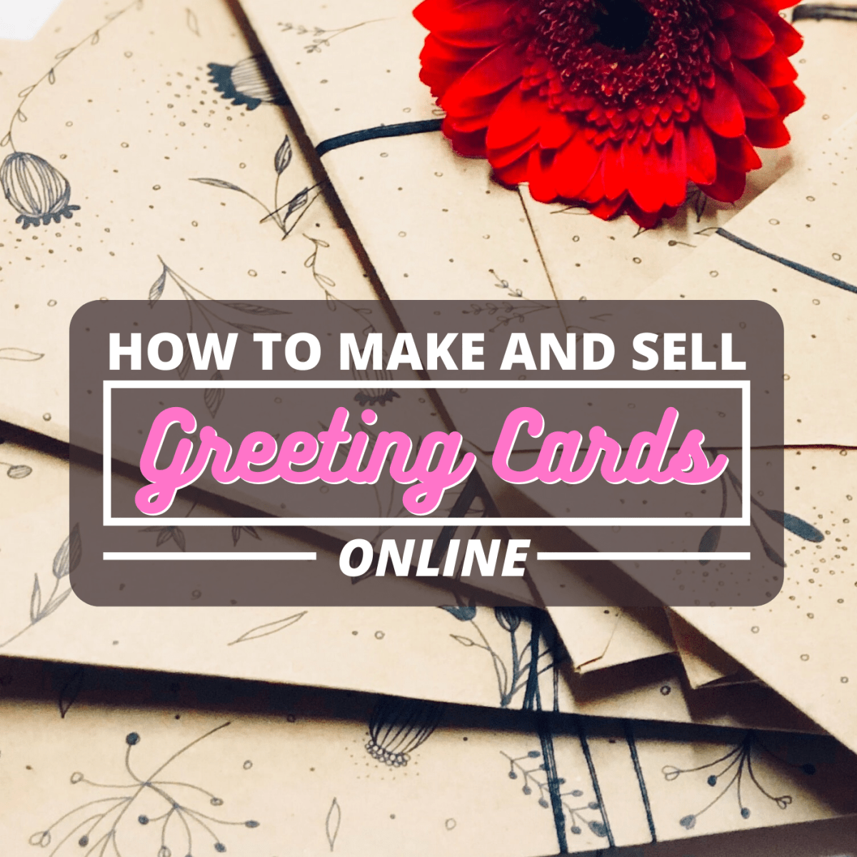 3 Ways to Sell Greeting Cards Online - ToughNickel - Money