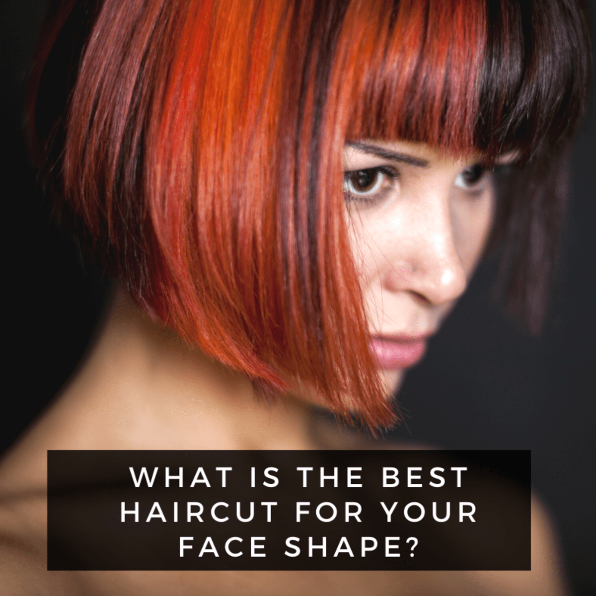 Choosing The Best Hairstyle For Your Face Shape Bellatory Fashion And Beauty