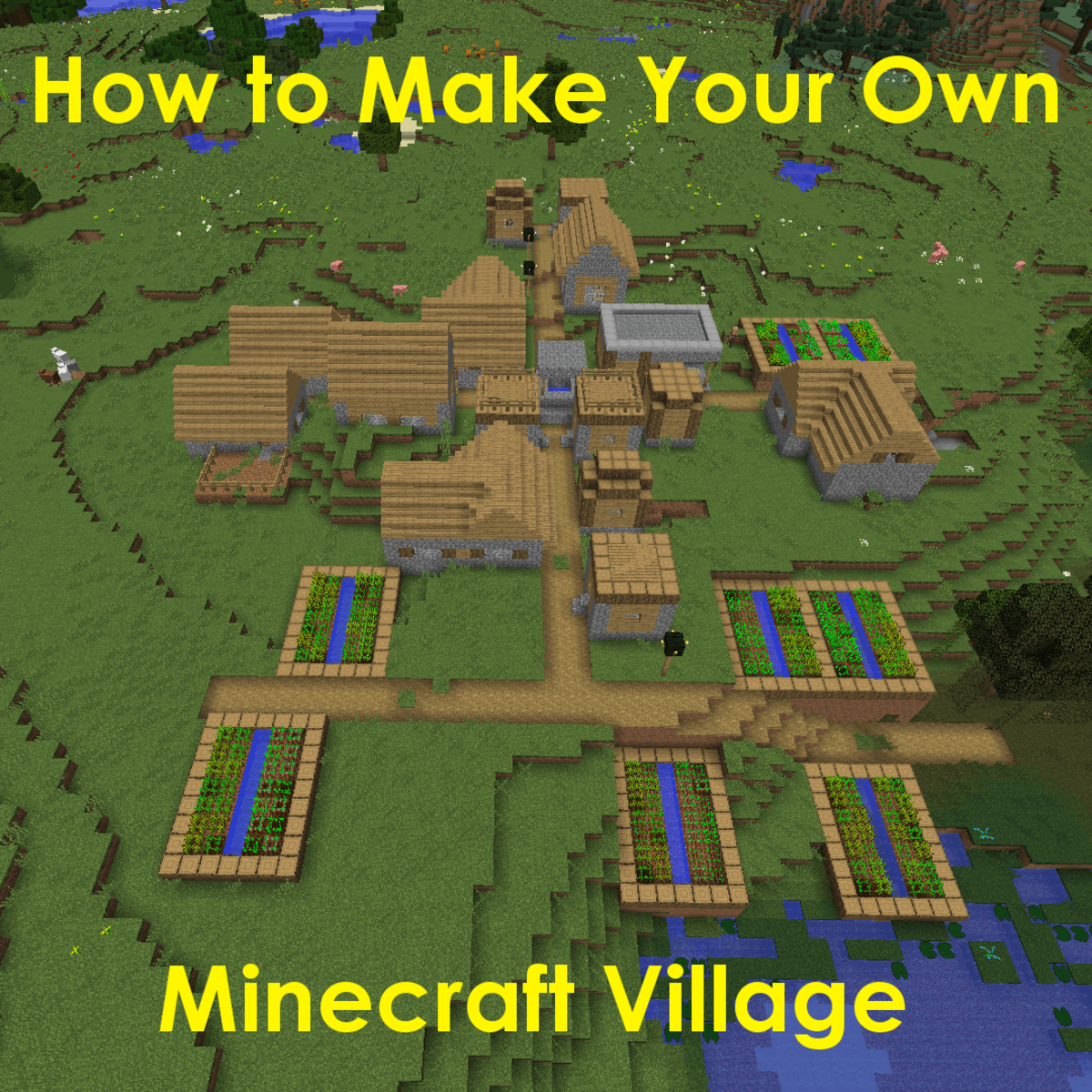 """How to Make Your Own Village in """"Minecraft"""" - LevelSkip - Video"""