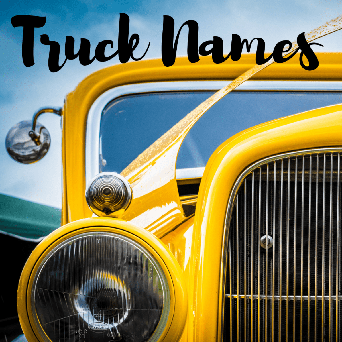150 Legit Truck Names Badass Classic Female Pickup Ideas Axleaddict A Community Of Car Lovers Enthusiasts And Mechanics Sharing Our Auto Advice