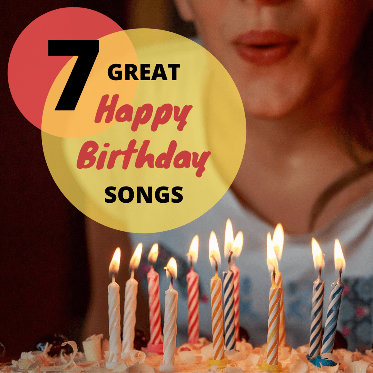 7 Of The Best Happy Birthday Songs Traditional And Funny Holidappy Celebrations