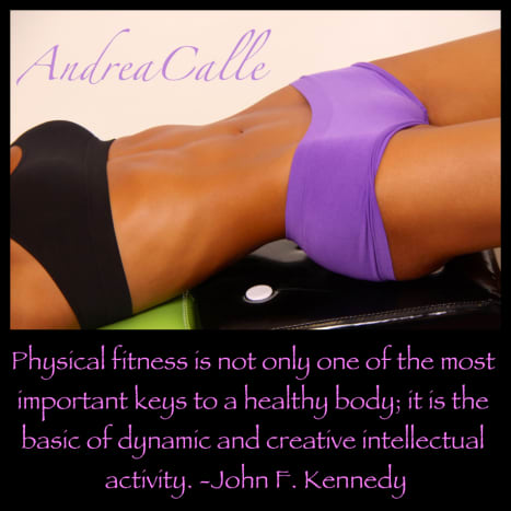 Physical fitness is not only one of the most important keys to a healthy body; it is the basic of dynamic and creative intellectual activity. - John F. Kennedy