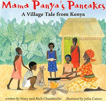 Mama Panya's Pancakes by Mary Chamberlin