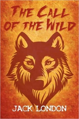 The Call of the Wild by Jack London - All images are from amazon.com