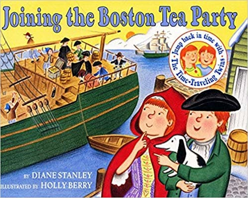 Joining the Boston Tea Party by Diane Stanley
