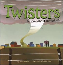 Twisters: A Book About Tornadoes (Amazing Science: Weather) by Rick Thomas