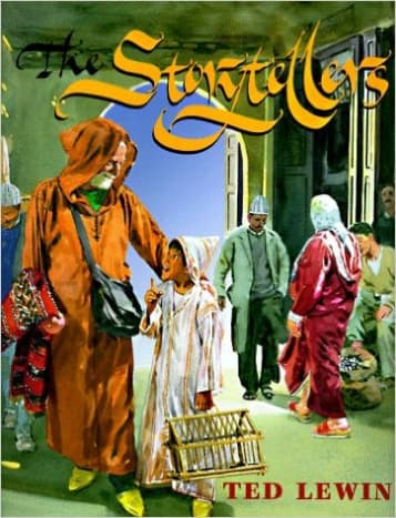 The Storytellers by Ted Lewin - Book images are from amazon.com.