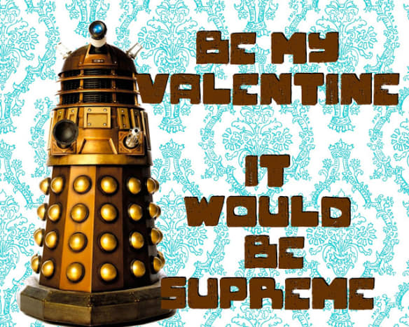 Be My Valentine Said The Dalek