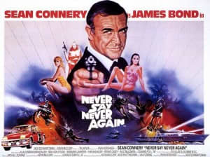 """Theatrical Release poster for the unofficial Bond Movie, """"Never Say Never Again""""."""