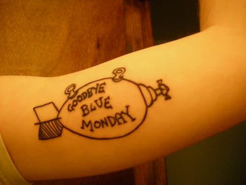"""""""Goodbye Blue Monday"""" Tattoo"""