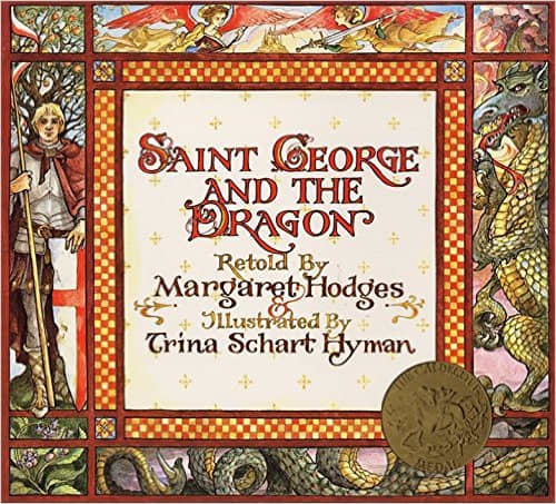 Saint George and the Dragon by Margaret Hodges - All images are from amazon.com .