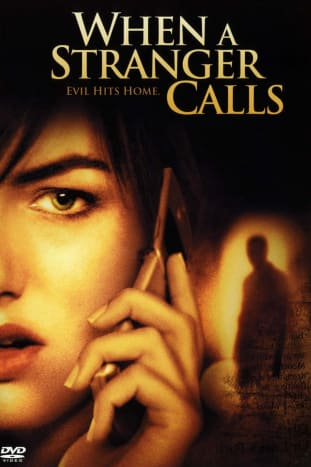 The 2006 poster for the movie When a Stranger Calls. One of the best home invasion movies on this list.