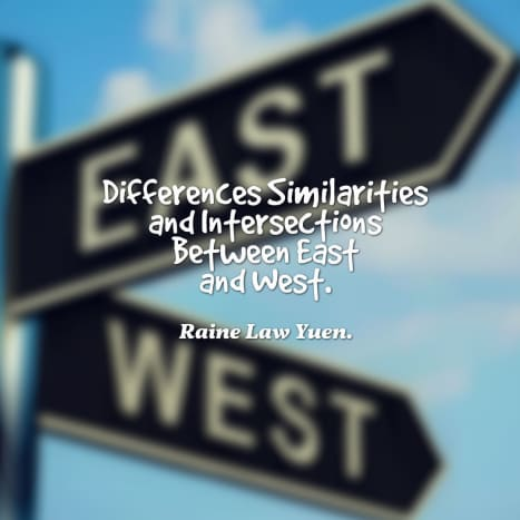 Differences, Similarities and Intersections Between East and West.