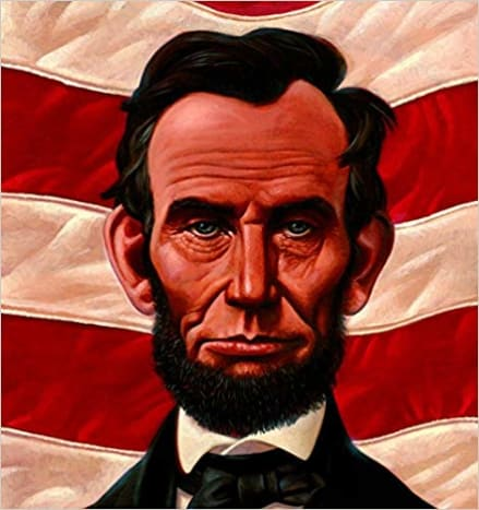 Abe's Honest Words: The Life of Abraham Lincoln by Doreen Rappaport - Book images are from amazon .com.