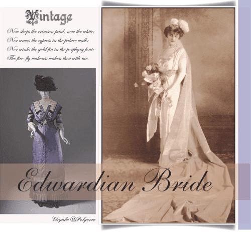 Edwardian Bridal Fashion
