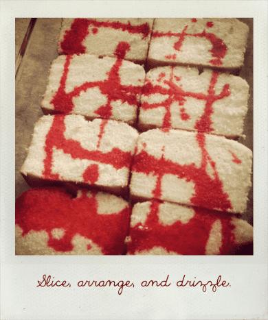 Slice, arrange and drizzle.