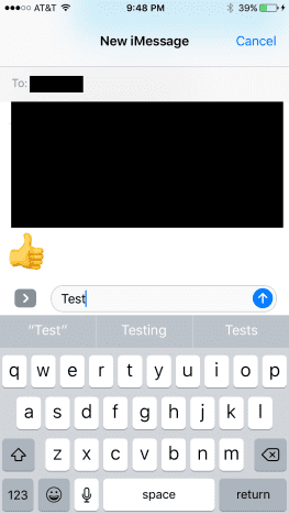 Open a new text message and ensure the target recipient is someone else who has an iPhone. Enter the text you want to send them.
