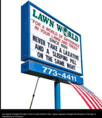Several of the billboards in my mother's hometown are maintained by wags.