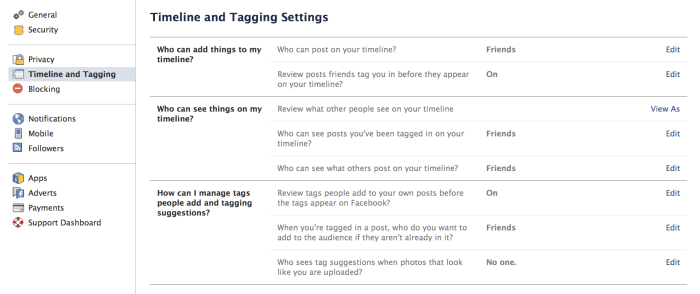 Facebook Account Settings: Timeline and Tagging How can I manage tags people add and tagging suggestions?