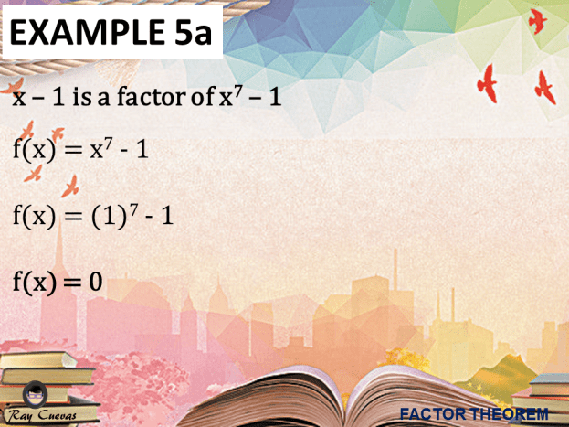 Example 5: Identifying if the Statement Is True Using Factor Theorem