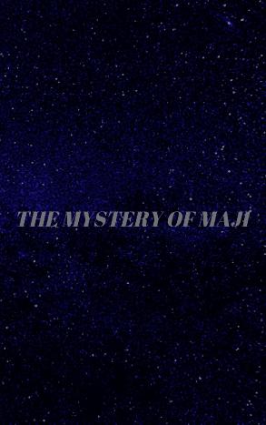 the-mystery-of-maji