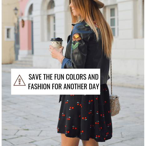 Don't go for a fashion statement. Avoid fashions statements unless it's that type of crowd.