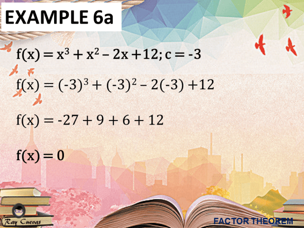 Example 6: Proving X - C Is a Factor of a Function Given the Value of C