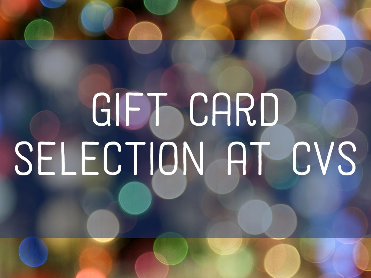 A List Of Gift Cards Available At Cvs Holidappy Celebrations