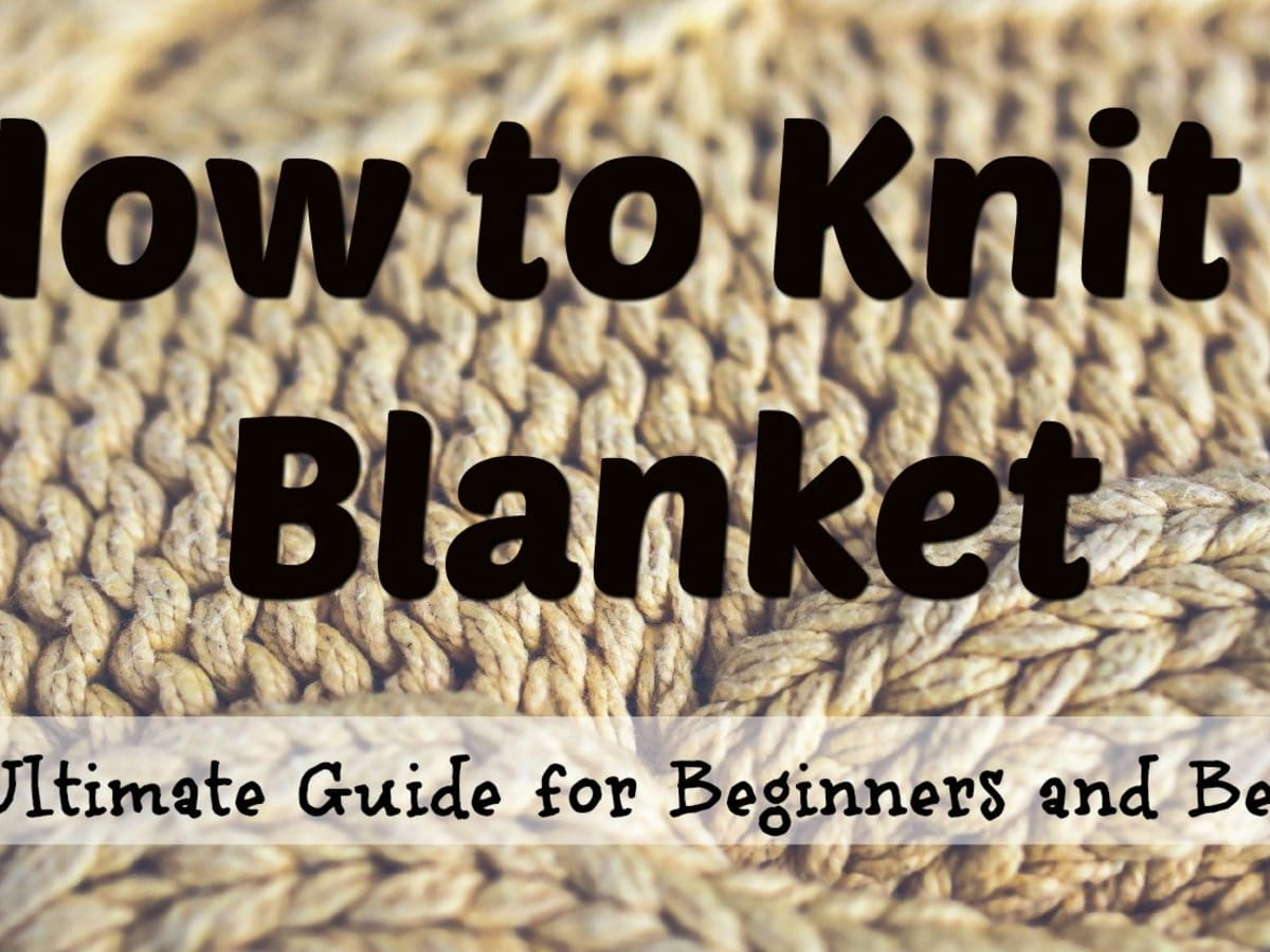 knit blanket how to for beginners