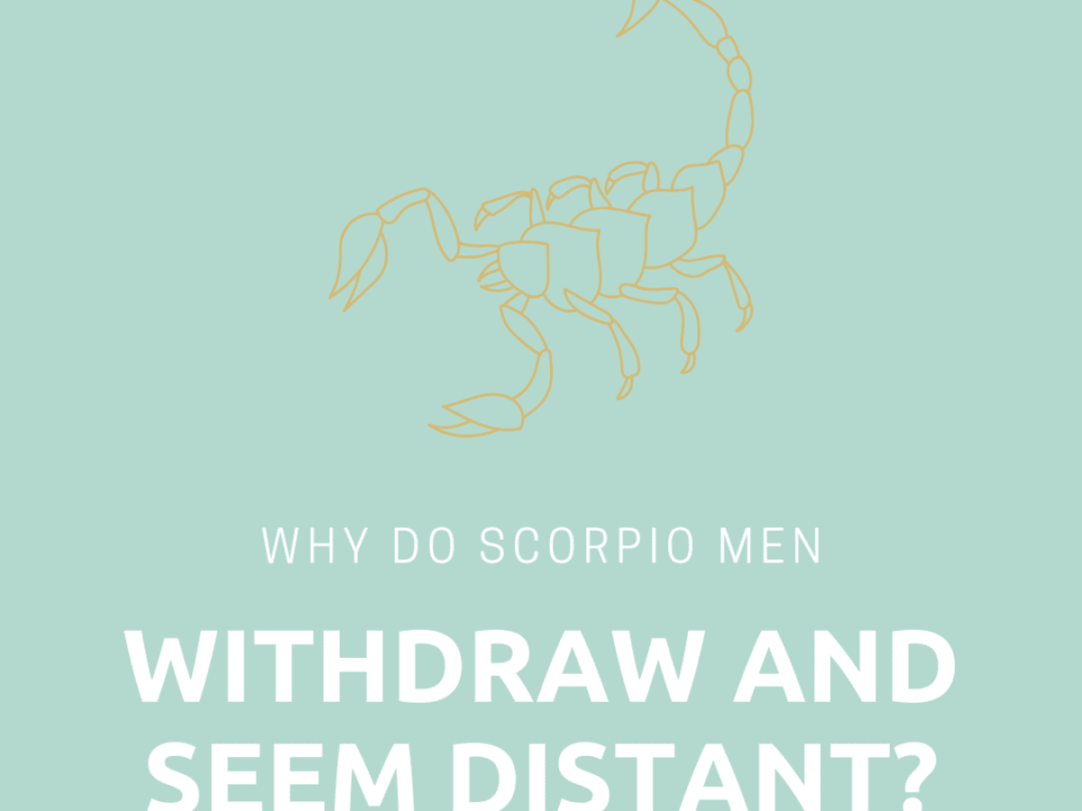 Likes you man when a really scorpio How Does