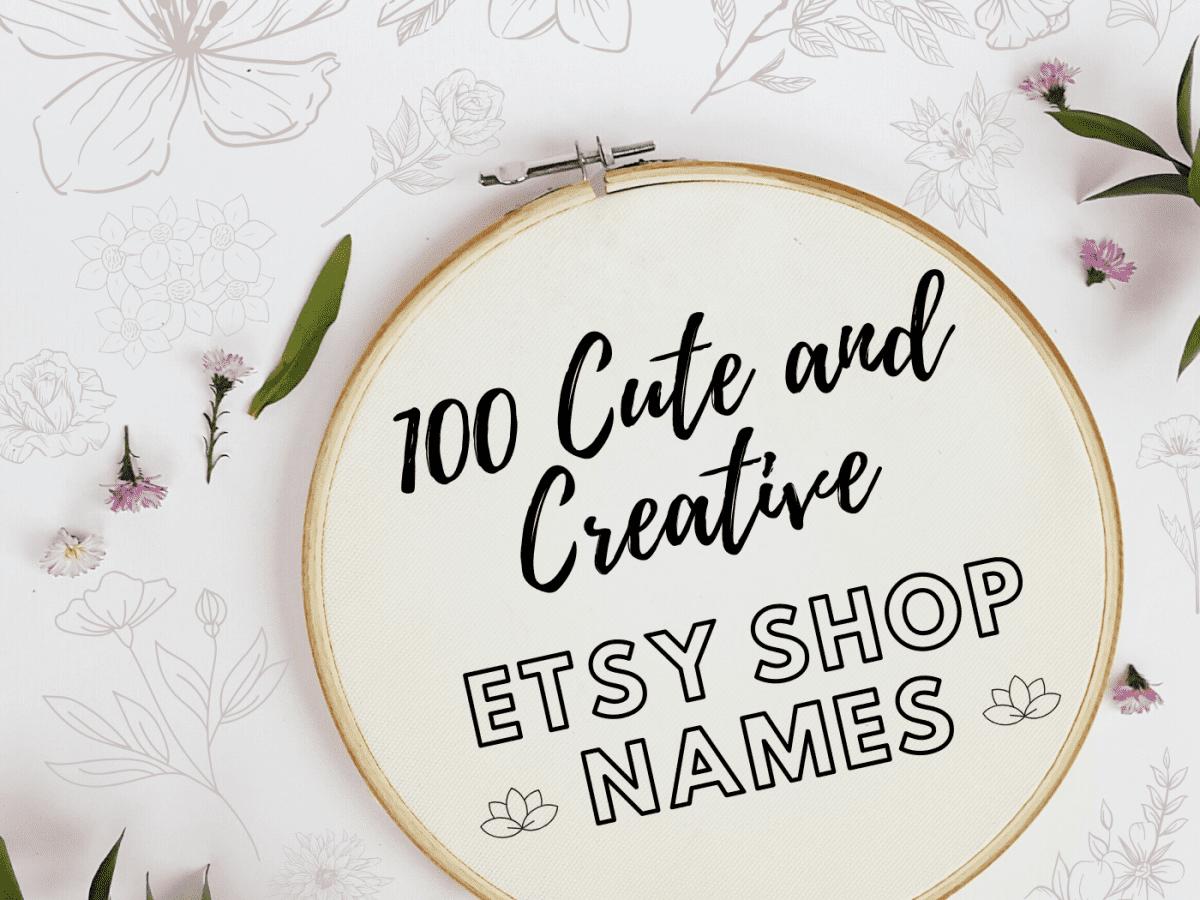 20 Crafty Etsy Shop Name Ideas   ToughNickel