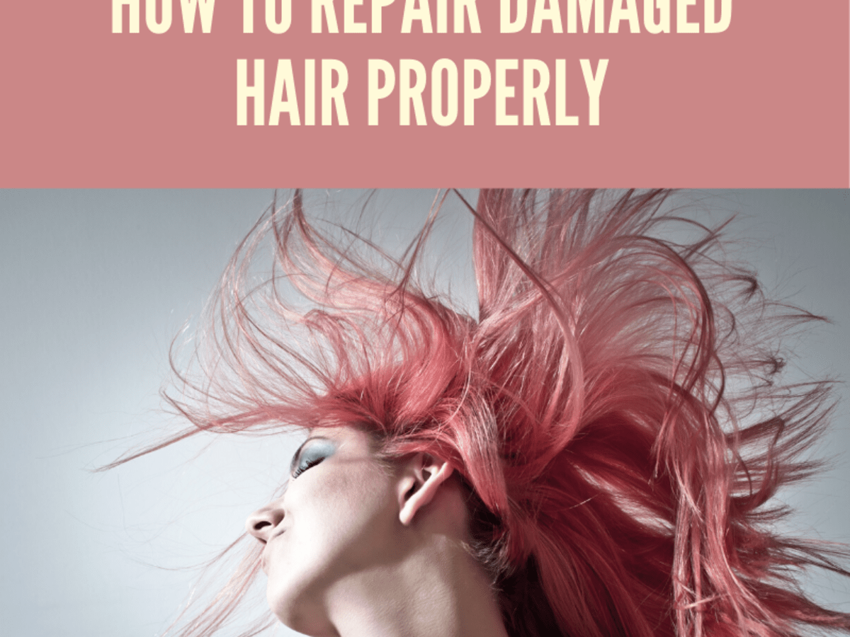 How To Repair Damaged Hair Properly Bellatory Fashion And Beauty