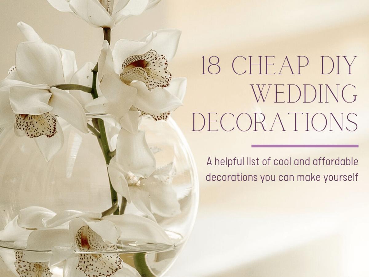 18 Easy Diy Wedding Decorations On A Budget Holidappy